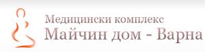 МАЙЧИН ДОМ - Варна